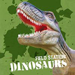 Field Station Dinosaurs